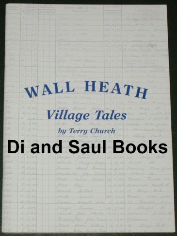Wall Heath - Village Tales, by Terry Church